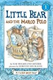 img - for Little Bear and the Marco Polo (I Can Read Book 1) book / textbook / text book