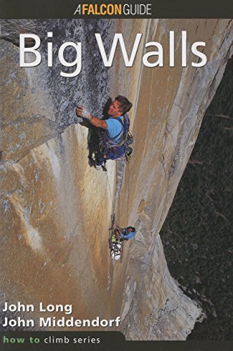 How to Climb: Big Walls (How to Climb Series)