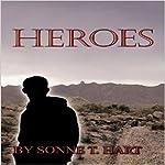 Heroes   Sonne T. Hart