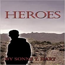 Heroes (       UNABRIDGED) by Sonne T. Hart Narrated by Leah Frederick