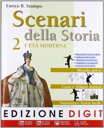 Scenari della storia. Con atlante. Con e-book. Con espansione online. Per la Scuola media: 2
