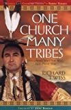 One Church Many Tribes: Following Jesus the Way God Made You