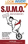 SUMO (Shut Up, Move On): The Straight...