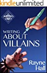 Writing About Villains: How to Create...