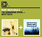 2for1: The Downward Spiral / With Teeth Nine Inch Nails