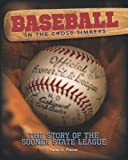 img - for Baseball in the Cross Timbers: The Story of the Sooner State League book / textbook / text book
