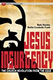 img - for Jesus Insurgency: The Church Revolution from the Edge (Adaptive Leadership) book / textbook / text book