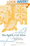 The Spirit of the Hive: The Mechanisms of Social Evolution