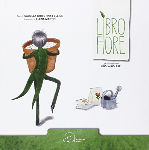 libro-fiore-con-gadget-ediz-a-caratteri-grandi-ediz-italiana-e-inglese