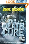 The Death Cure (Maze Runner Series #3...