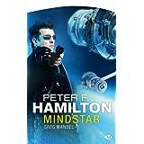 Greg Mandel, tome 1 : Mindstarpar Peter F. Hamilton