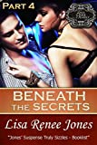 Beneath the Secrets Part 4 (Tall, Dark & Deadly)