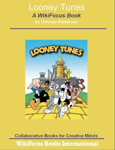 Looney Tunes: A WikiFocus Book (WikiFocus Book Series)