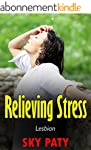 Lesbian: Relieving Stress (English Ed...