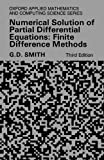 img - for Numerical Solution of Partial Differential Equations: Finite Difference Methods (Oxford Applied Mathematics & Computing Science Series) book / textbook / text book