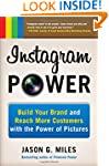 Instagram Power: Build Your Brand and...