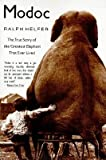 Search : Modoc - The True Story Of The Greatest Elephant That Ever Lived