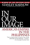 Image of In Our Image: America's Empire in the Philippines