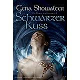 """Die Herren der Unterwelt 2: Schwarzer Kussvon """"Gena Showalter"""""""