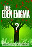 The Eden Enigma: A Beginning