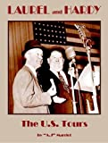 A.J. Marriot Laurel and Hardy: The U.S. Tours