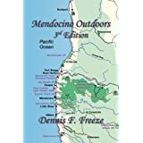 Mendocino Outdoors, Third Edition ~ Dennis F. Freeze