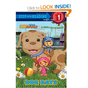Dog Days (Team Umizoomi) (Step into Reading) by Random House and Lorraine O'Connell