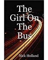 The Girl On The Bus (John Halle Thriller Book 1) (English Edition)