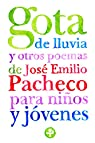 Gota de lluvia y otros poemas para ninos y jovenes / Raindrop and Other Poems for Children and Teenagers