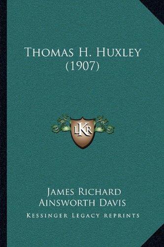 Thomas H. Huxley (1907)