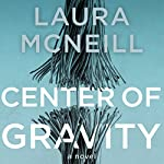 Center of Gravity | Laura McNeill