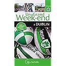 Un Grand Week-End à Dublin