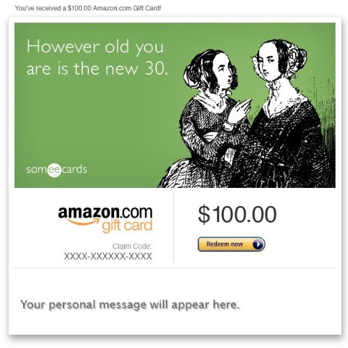 Amazon Gift Card - Email - Birthday (The New 30) [Someecards]