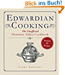 Edwardian Cooking: The Unofficial Dow...