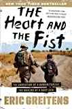 Book - The Heart and the Fist: The Education of a Humanitarian, the Making of a Navy SEAL