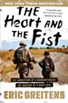The Heart and the Fist: The Education...