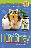 Secrets According to Humphrey