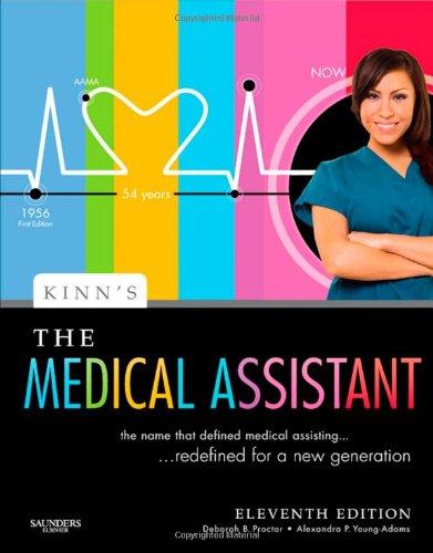 Kinn'S The Medical Assistant: An Applied Learning Approach, 11E (Medical Assistant (Kinn'S))