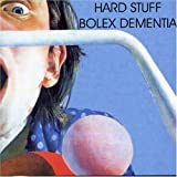 Bolex Dementia By Hard Stuff (2004-07-26)