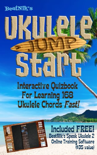 BeatNik's Ukulele Jump Start: An Interactive Quizbook For Learning 168 Uke Chords Fast! PDF