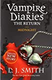 L J Smith The Vampire Diaries: 7: Midnight