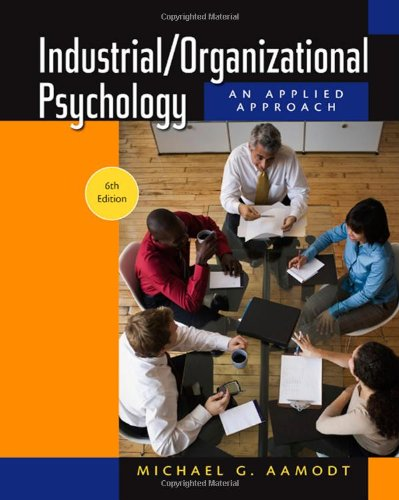 Industrial/Organizational Psychology: An Applied...