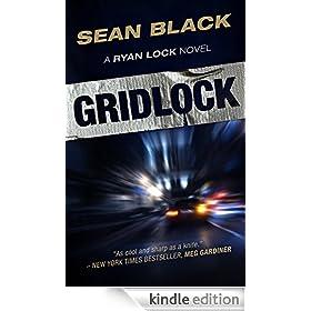 Gridlock: The Third Ryan Lock Novel