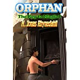 Orphan: Key to Magic I ~ H. Jonas Rhynedahll