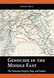 img - for Genocide in the Middle East: The Ottoman Empire, Iraq, and Sudan by Hannibal Travis (2010-04-30) book / textbook / text book