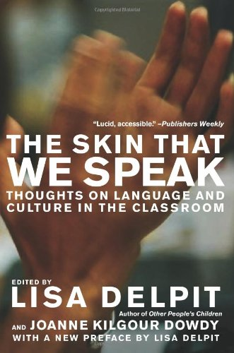 The Skin That We Speak: Thoughts on Language and Culture...