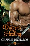 For a Dragon's Healing (Highland Drag...