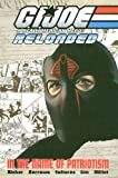 img - for G.I. Joe - Reloaded Volume 1: In The Name Of Patriotism (G. I. Joe (Graphic Novels)) (v. 1) book / textbook / text book