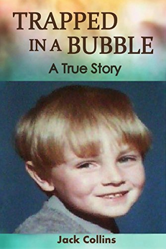trapped-in-a-bubble-a-true-story