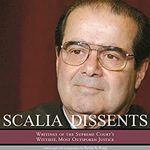 Scalia Dissents Audiobook